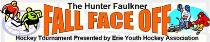 Erie Youth Hockey Association - The Hunter Faulkner Fall Face-Off Mites - Now Full